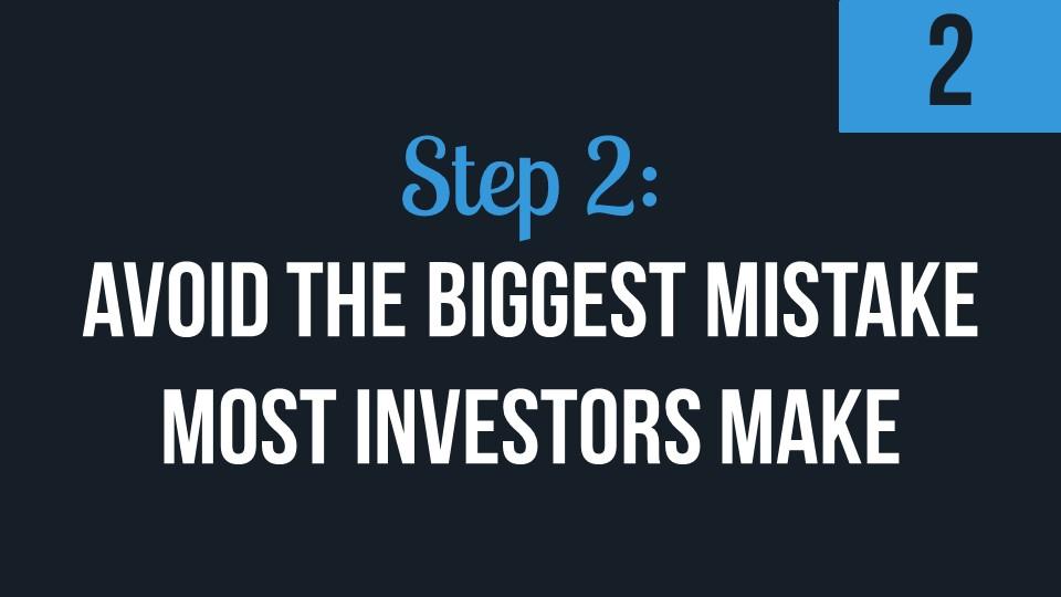 Step 2: Avoid The Biggest Mistake Most Investors Make Street's Biggest Myths