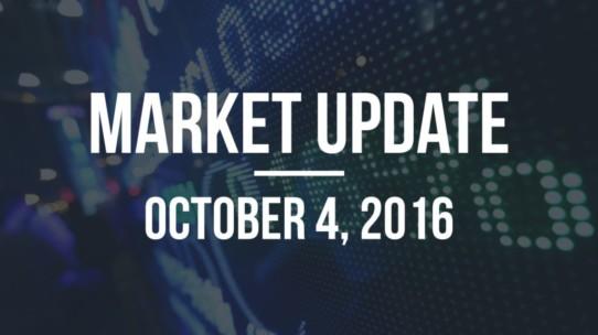 Market Update – October 4, 2016